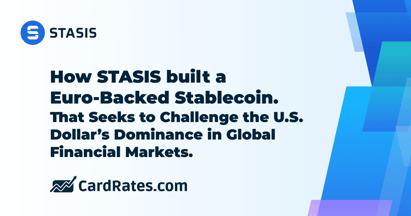 How STASIS Built a Euro-Backed Stablecoin That Seeks to Challenge the U.S. Dollar's Dominance in Global Financial Markets