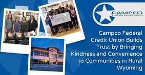 Campco Federal Credit Union Builds Trust by Bringing Kindness and Convenience to Communities in Rural Wyoming
