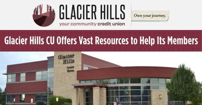 Glacier Hills Credit Union Helps Members in Its Wisconsin Communities Own their Financial Journeys Through Checkups and Educational Resources