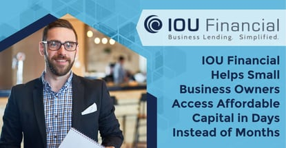 Iou Financial Helps Smb Owners Access Affordable Capital