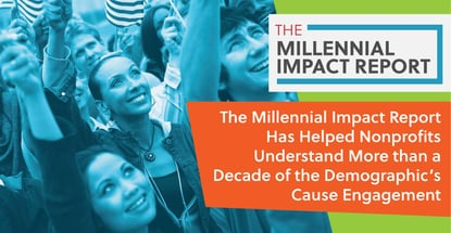 The Millennial Impact Report Helps Causes Understand Engagement