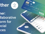 2gether: A Collaborative Platform where Customers Are Also Owners and Can Conveniently Transact with Crypto and Connect to Other Financial Services