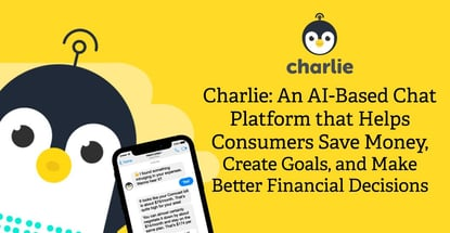 Charlie Is An Ai Chatbot That Helps Consumers Save Money