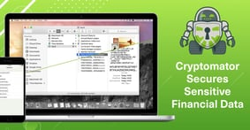 Cryptomator Secures Sensitive Financial Data Using Cloud-Based, Open-Source Encryption that Works Across Platforms
