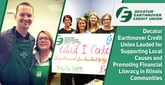 Decatur Earthmover Credit Union Lauded for Supporting Local Causes and Promoting Financial Literacy in Illinois Communities