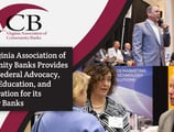 The Virginia Association of Community Banks Provides Strong Federal Advocacy, Quality Education, and Collaboration for its Member Banks
