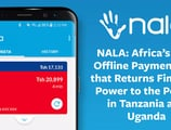 NALA: Africa's First Offline Payment App that Returns Financial Power to the People in Tanzania and Uganda