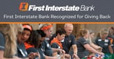 First Interstate Bank Recognized for Outstanding Efforts in Giving Back to the Community and Promoting Financial Literacy in the West