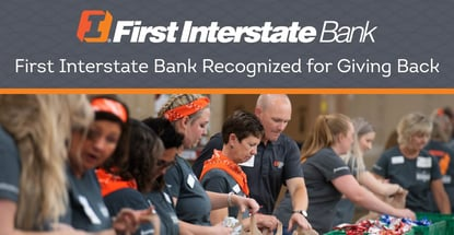 First Interstate Bank Recognized For Giving Back
