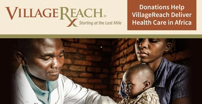 Donations Help Villagereach Deliver Health Care In Africa