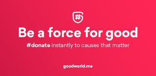 Goodworld banner and tagline