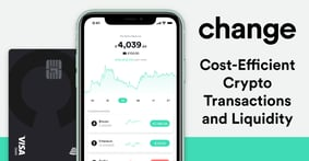 The Change Platform Covers Crypto Needs for Europeans with Commission-Free Transactions and a Premium Investor Card