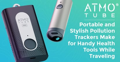 Atmotube: Portable and Stylish Pollution Trackers Make for Handy Health Tools While Traveling