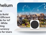 Helium™ Hotspots Build Energy-Efficient Networks for IoT Devices While Generating Cryptocurrency Rewards for Users