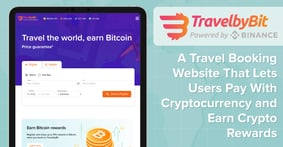 TravelbyBit: A Travel Booking Website That Lets Users Pay With Cryptocurrency and Earn Crypto Rewards