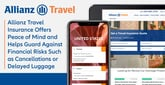 Allianz Travel Insurance Offers Peace of Mind and Helps Guard Against Financial Risks Such as Cancellations or Delayed Luggage