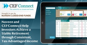 Nuveen and CEFConnect Help Investors Achieve a Stable Retirement through Consistent, Tax-Advantaged Income