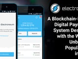 Electroneum: A Blockchain-Based Digital Payments System Designed with the World's Unbanked Populations in Mind