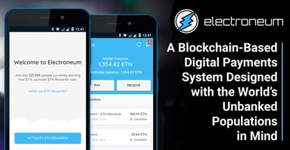 Electroneum Is A Digital Ecosystem For The Unbanked
