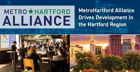 The MetroHartford Alliance Recognized for Offering Analytics-Based Strategies that Drive Business Development and Growth in the Hartford Region