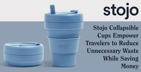 Stojo Collapsible Cups Empower Travelers to Reduce Unnecessary Waste While Saving Money