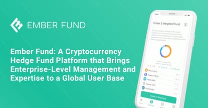 Ember Fund Offers Access To Crypto Hedge Funds
