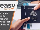 It's Easy Helps Travelers Get Passports and Travel Visas Fast to Anywhere in the U.S.