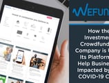 Wefunder: How the Investment Crowdfunding Company is Using Its Platform to Help Businesses Impacted by the COVID-19 Crisis