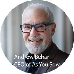 Andrew Behar, CEO of As You Sow