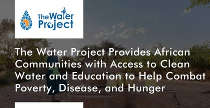 The Water Project Provides Access To Clean Water In Africa