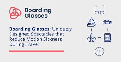 Boarding Glasses Reduce Motion Sickness In Travel