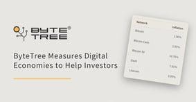 ByteTree Measures Digital Asset Economies to Help Crypto Investors Make Informed, Value-Based Decisions
