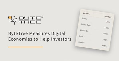 ByteTree Measures Digital Asset Economies to Help Crypto Investors Make Informed, Value-Based Decisions