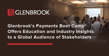 Glenbrook Payments Boot Camp Offers Industry Insights