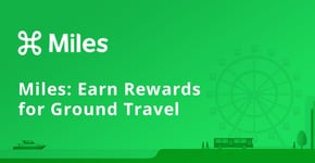 Miles: Users Earn Rewards for Ground Travel