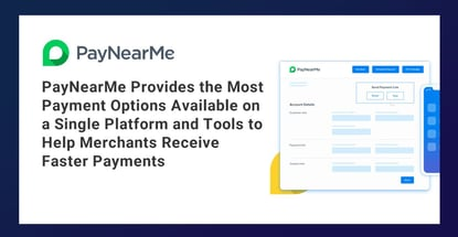 Paynearme Helps Merchants Receive Faster Payments