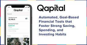 Qapital: Automated, Goal-Based Financial Tools that Foster Strong Saving, Spending, and Investing Habits