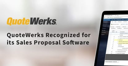 Quotewerks Recognized For Its Sales Proposal Software