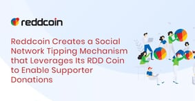 Reddcoin Creates a Social Network Tipping Mechanism that Leverages Its RDD Coin to Enable Supporter Donations