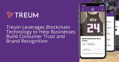 Treum Leverages Blockchain Technology to Help Businesses Build Consumer Trust and Brand Recognition