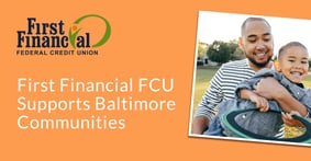 First Financial FCU Supports Communities in the Baltimore Area Through Youth Initiatives, Volunteerism, and Charitable Giving