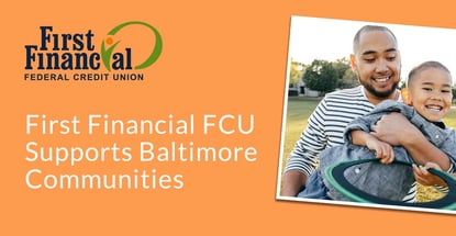 First Financial Fcu Supports Baltimore Communities