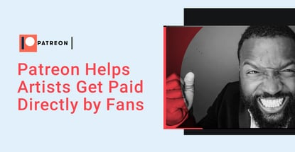 Patreon Helps Artists Get Paid Directly By Fans