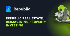 Republic Acquires Compound and Launches Republic Real Estate, a Platform Reimagining Real Estate Investing Opportunities