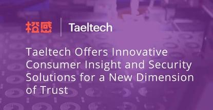 Taeltech Offers Innovative Consumer Insight