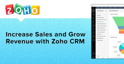 Increase Sales And Grow Revenue With Zoho