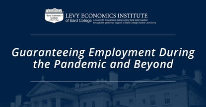 Guaranteeing Employment During The Pandemic And Beyond