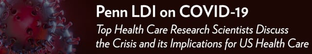 Screenshot of Penn LDI COVID-19 banner
