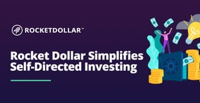 Rocket Dollar Simplifies Self-Directed Investing with its Checkbook IRA and Premium Debit Card