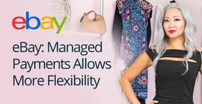eBay: Managed Payments Allows More Flexibility